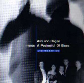 CD Axel von Hagen meets A Pocketful of Blues